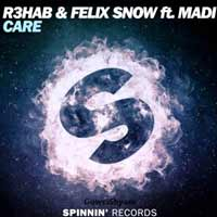 R3hab & Felix Snow feat. Madi - Care